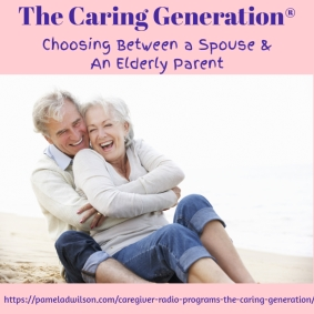 Choosing Between a Spouse and Elderly Parents
