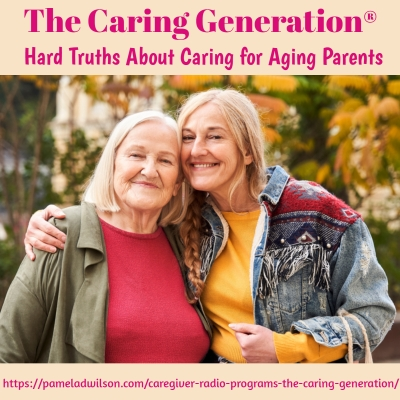 Hard Truths About Caring for Aging Parents