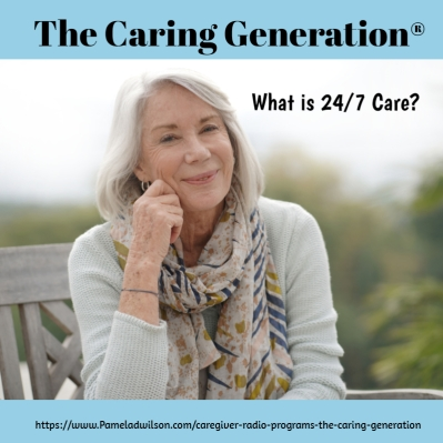 What Is 24 7 Care?