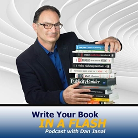Write Your Book in a Flash with Dan Janal Podcast