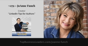"JoAnne Funch, LinkedIn Expert, Shares Tips on ""Write Your Book in a Flash with Dan Janal,"" Podcast"