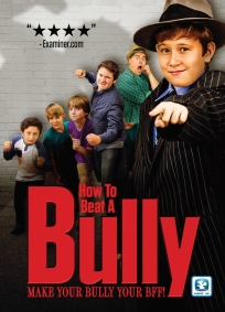 Holiday Gift for Kids and Parents - How to Beat a Bully the Movie