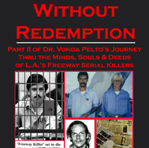 Without Redemption: Part II of Dr. Vonda Pelto
