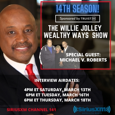 Michael V. Roberts on The Willie Jolley Wealthy Ways Show