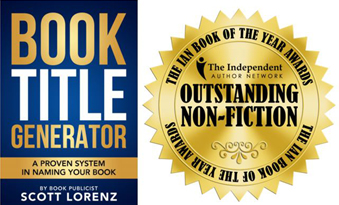 'Book Title Generator' by Book Publicist Scott Lorenz Wins IAN Book of the Year Award in Outstanding Non-Fiction