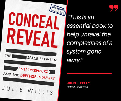 New Book Takes Gritty & Honest Look at the Business of Defense: 'Conceal Reveal' by Julie Willis Proves a Fascinating Expose