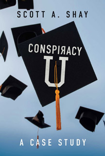 Scott Shay, Author of 'Conspiracy U: A Case Study,'  Featured on Mark Bishop Radio Show