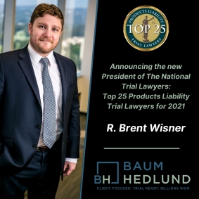 The National Trial Lawyers Announces R. Brent Wisner as President of Its Top 25 Products Liability Trial Lawyers for 2021