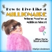 Marilyn Anderson --   How to Live Like a MILLIONAIRE
