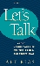 Art Rios - Author of Let's Talk...About Making Your Life Exciting, Easier and Exceptional