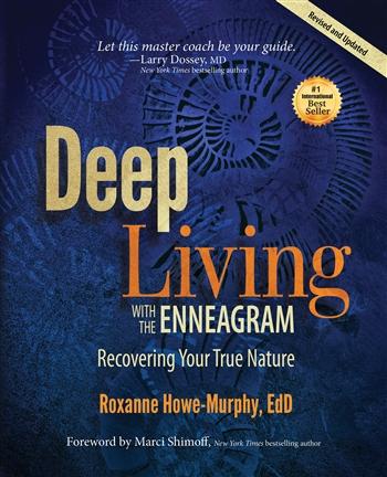 Roxanne Howe-Murphy, EdD -- Spiritual Teacher & Enneagram Expert