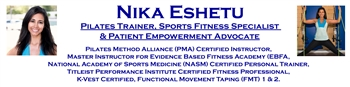 NIka Eshetu, Pilates Trainer, Sports Fitness Specialist