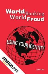 John Cruz --  World Banking World Fraud