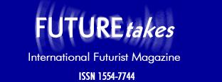 David E. Stein  --   FUTUREtakes.Org International Futurist Magazine